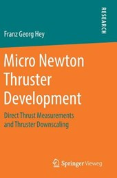 Micro Newton Thruster Development