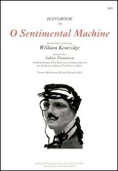 William Kentridge: O Sentimental Machine