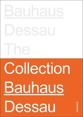 Stiftung bauhaus dessau : the collections