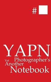YAPN - Yet Another Photographer's Notebook