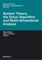 System Theory, the Schur Algorithm and Multidimensional Analysis