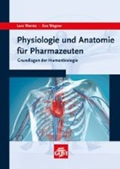 Werntz, L: Physiologie und Anatomie für Pharmazeuten