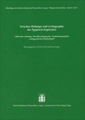 Zwischen Philologie und Lexikographie des Ägyptisch-Koptisch