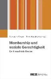 Membership und soziale Gerechtigkeit