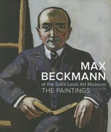 Max beckmann at the saint louis art museum | Lynette Roth | 9783791352343