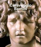 Caravaggio and bernini | Frits Scholten |