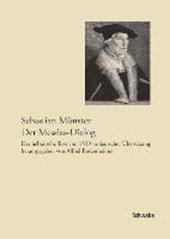 Sebastian Münster, Der Messias-Dialog