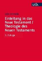 Einleitung in das Neue Testament und Theologie des Neuen Testaments