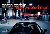 A Most Wanted Man | CORBIJN,  Anton | 9783829606493