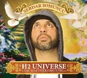 Somuncu, S: H2 Universe - Die Machtergreifung/CD
