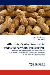 Aflatoxin Contamination in Peanuts: Farmers' Perspective