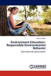 Environment Education-Responsible Environmental Behavior