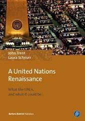 Towards a United Nations Renaissance