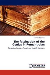 The fascination of the Genius in Romanticism