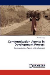 Communication Agents in Development Process