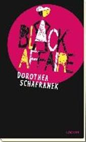 Schafranek, D: Black Affaire