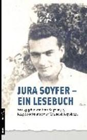 Jura Soyfer - ein Lesebuch