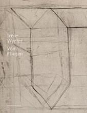 Irène Wydler - Vom Fliegen