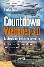 Berndt, S: Countdown Weltkrieg 3.0