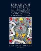 Jahrbuch der Stiftung Schleswig-Holsteinische Landesmuseen Schloss Gottorf, Neue Folge, Band XIV, 2013-2015