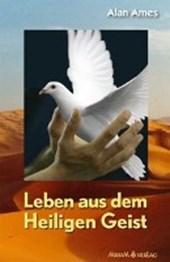 Leben aus dem Heiligen Geist