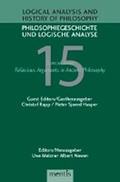 Logical Analysis and History of Philosophy / Philosophiegeschichte und logische Analyse / Fallacious Arguments in Ancient Philosophy
