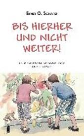 Schäfer, E: Bis hierher und nicht weiter!