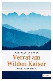 Brunner, W: Verrat am Wilden Kaiser
