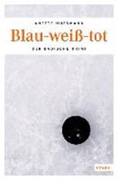 Huesmann, A: Blau-weiß-tot