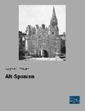 Mayer, A: Alt-Spanien
