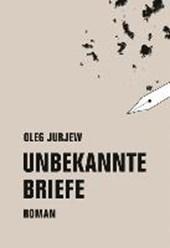 Jurjew, O: Unbekannte Briefe