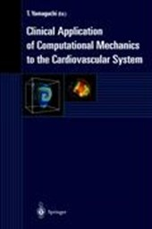 Clinical Application of Computational Mechanics to the Cardiovascular System