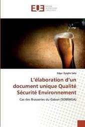 L'elaboration d'un document unique Qualite Securite Environnement