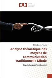 Analyse thematique des moyens de communication traditionnelle Mbole