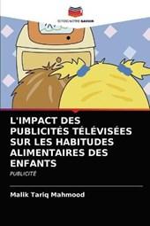 L'Impact Des Publicites Televisees Sur Les Habitudes Alimentaires Des Enfants