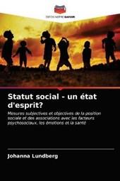 Statut social - un etat d'esprit?