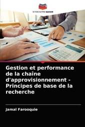 Gestion et performance de la chaine d'approvisionnement - Principes de base de la recherche