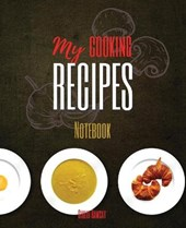 My Cooking Recipes Notebook