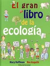 El Gran Libro De La Ecología/ The Big Green Book