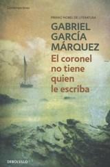 El coronel no tiene quien le escriba   Gabriel Garcia Marquez  