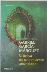 Cronica de una muerte anunciada | Gabriel Garcia Marquez |