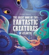 The Great Book of the Fantastic Creatures of Atlantis