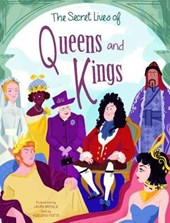 The Secret Lives of Kings and Queens