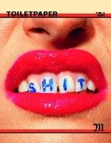 Toiletpaper Magazine 10   Cattelan, Maurizio ; Ferrari, Pierpaolo  