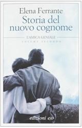 Storia del nuovo cognome | Ferrante, Elena |