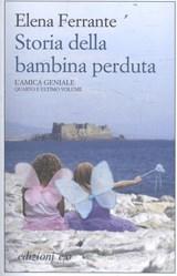 Storia della bambina perduta. L'amica geniale | Ferrante, Elena |