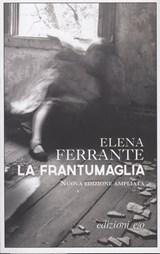 La frantumaglia | Elena Ferrante |