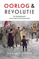 Oorlog & revolutie | Dominic Lieven |