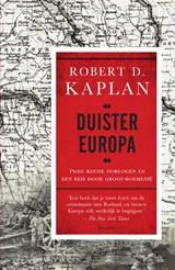 Duister Europa   Robert Kaplan  