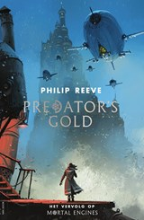 Predator's Gold | Philip Reeve |
